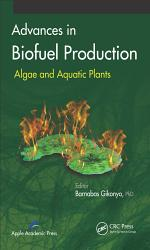 Advances in Biofuel Production