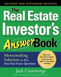 The Real Estate Investor S Answer Book Money Making Solutions To All Your Real Estate Questions Book PDF