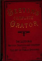 Beeton's Complete orator, including the art of public speaking, and British orators and oratory