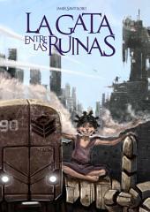 La Gata entre las ruinas: Una precuela de la saga Corazones de Hierro