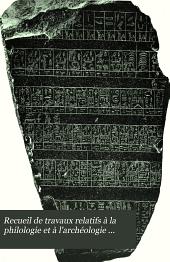 Recueil de travaux relatifs à la philologie et à l'archéologie égyptiennes et assyriennes: pour servir de bulletin à la mission française du Caire, Volumes25à26