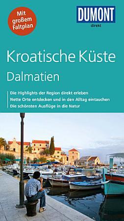 DuMont direkt Reisef  hrer Kroatische K  ste  Dalmatien PDF