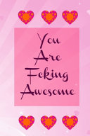 You Are Fcking Awesome Notebook