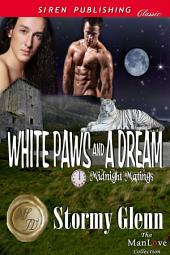 White Paws and a Dream [Midnight Matings]