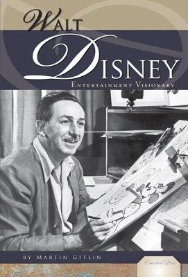 Walt Disney  Entertainment Visionary
