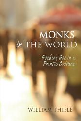 Monks In The World Book PDF