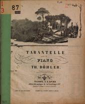 Tarantelle: pour le piano ; Oeuvre 39
