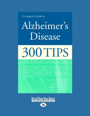 A Caregiver s Guide to Alzheimer s Disease  Large Print 16pt  PDF