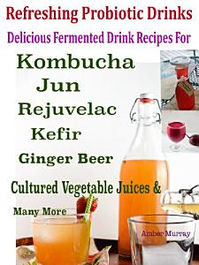 Refreshing Probiotic Drinks