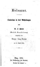 Belsazar Oratorium in 3 Abt. von Georg Friedrich Händel. (Mosel's Bearb.)