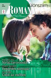 Romana különszám 38. kötet: Nyíló tavirózsák, Beszédes szempár, Csók az esőben