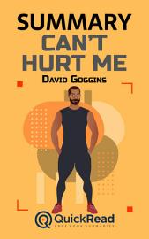 Summary Of    Can   T Hurt Me    By David Goggins   Free Book By QuickRead Com