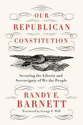 Our Republican Constitution PDF
