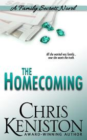 The Homecoming: A Family Secrets Novel