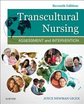 Transcultural Nursing - E-Book: Assessment and Intervention, Edition 7