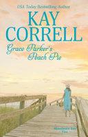 Download Grace Parker s Peach Pie Book