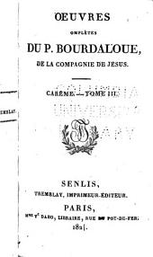 Oeuvres complétes du P. Bourdaloue: Carême