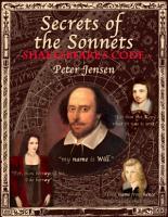 Secrets of the Sonnets  Shakespeare s Code PDF
