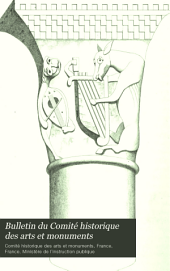 Bulletin du Comité historique des arts et monuments: Archéologie--Beaux-arts