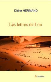 Les lettres de Lou: Roman épistolaire