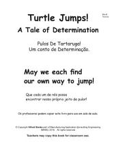 Turtle Jumps! Brasil Version Pulos De Tartaruga: A Tale of Determination Um conto de Determinação.