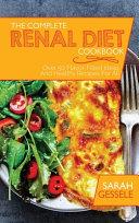 The Complete Renal Diet Cookbook
