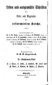 Leben und ausgewählte Schriften der Väter und Begründer der Reformirten Kirche: Huldreich Zwingli, von Raget Christoffel