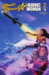 Wonder Woman '77 Meets The Bionic Woman #3 (Of 6)