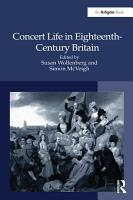 Concert Life in Eighteenth Century Britain PDF