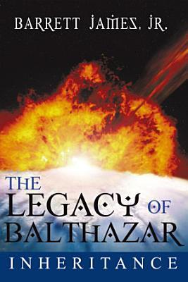The Legacy of Balthazar PDF