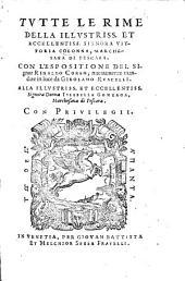 Tutte le rime della illustriss. et eccellentissim. Signora Vittoria Colonna Marchesana di Pescara