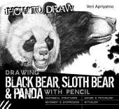 Drawing Black Bear, Sloth Bear and Panda with Pencil