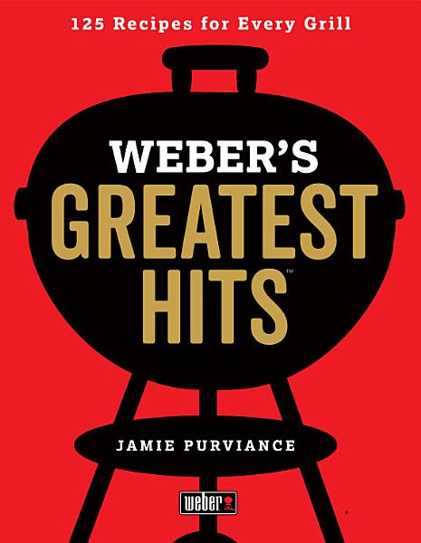 Download Weber s Greatest Hits Book