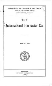 The International harvester co: March 3, 1913