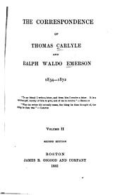 The Correspondence of Thomas Carlyle and Ralph Waldo Emerson, 1834-1872: Volume 2