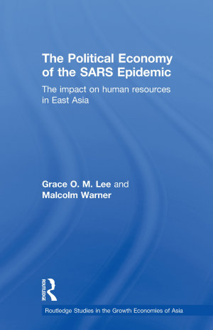 The Political Economy of the SARS Epidemic