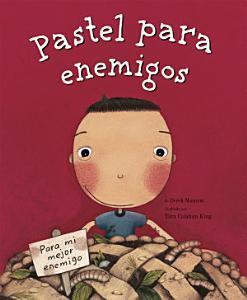 Pastel para enemigos  Enemy Pie Spanish language edition  PDF