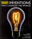 One Thousand and One Inventions that Changed the World