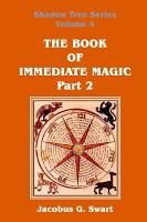 The Book of Immediate Magic   Part 2 PDF