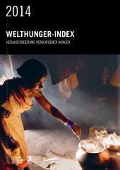 Welthunger-Index 2014: Herausforderung verborgener hunger