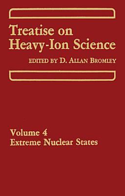 Treatise on Heavy Ion Science PDF