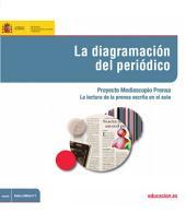 La diagramación del periódico. Proyecto Mediascopio Prensa. La lectura de la prensa escrita en el aula