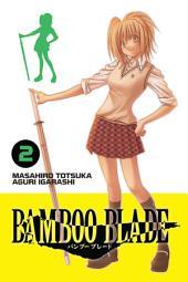 BAMBOO BLADE: Volume 2