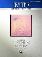 Led Zeppelin - In Through the Out Door Platinum Bass Guitar: Authentic Bass TAB