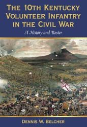 The 10th Kentucky Volunteer Infantry in the Civil War PDF