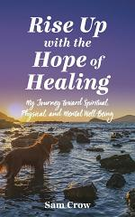 Rise Up with the Hope of Healing