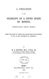 A Treatise on the Stability of a Given State of Motion: Particularly Steady Motion