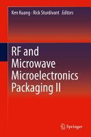 RF and Microwave Microelectronics Packaging II PDF