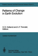 Patterns of Change in Earth Evolution