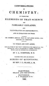 Conversations on chemistry: in which the elements of that science are familiarly explained, and illustrated by experiments, and 38 engravings on wood